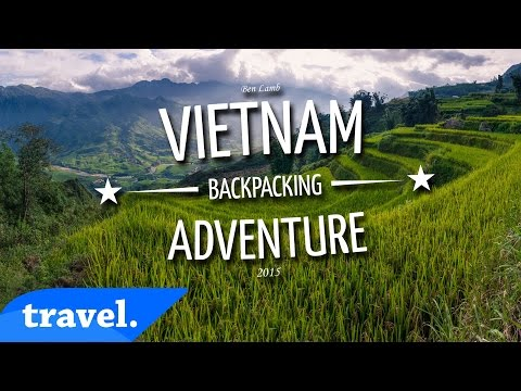 Vietnam Backpacking Adventure | Travel
