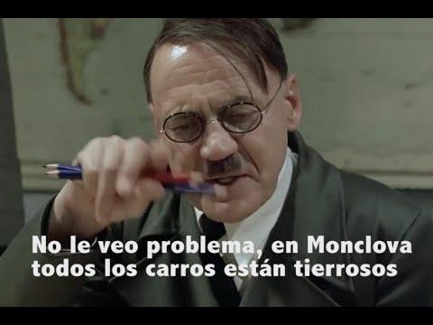 Hitler se entera que no han terminado el Madero - Monclova