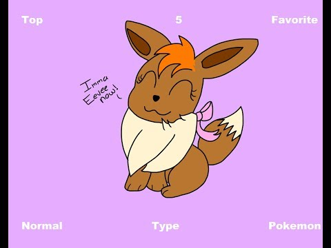 Top 5 Favorite Normal Type Pokemon