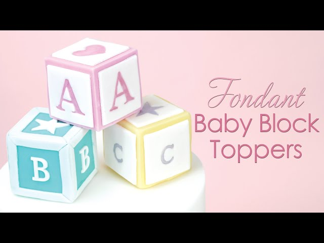 Easy Fondant 'Baby Block' Toppers - Cake Decorating Tutorial