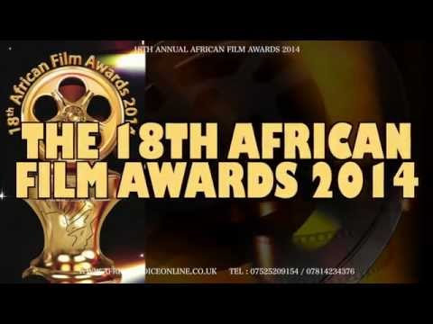 18th AFRICAN FILM AWARDS (UK) 2014 (Afro Hollywood Awards) Thu/6th/Nov