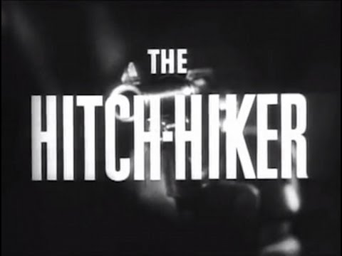 The HitchHiker 1953 Film Noir