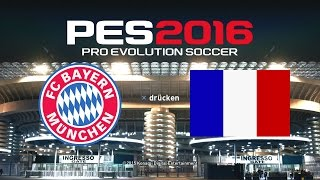 PES 2016 Demo Gameplay PS4 ★ FC BAYERN MÜNCHEN vs. FRANKREICH ★ Pro Evolution Soccer 2016 Superstar