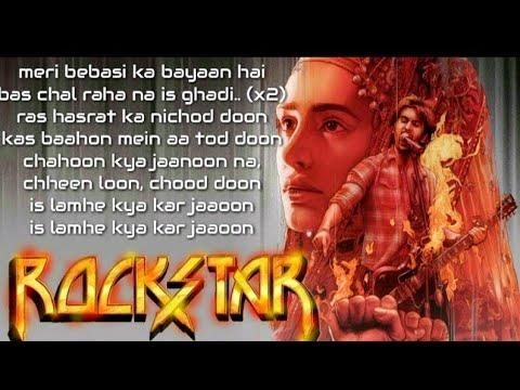 Aur Ho lyrics Video | Rockstar | Ranveer Kapoor | Mohit Chauhan