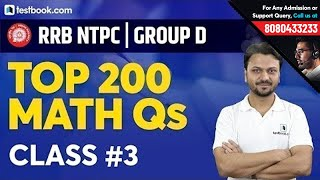 10:00 PM : Top 200 Math Questions for RRB NTPC 2019 & RRB Group D | Class 3 | Quant by Vineet Sir