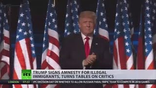 Tables Turned: Trump signs amnesty for 1.8mn illegal immigrants
