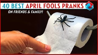 40 Best April Fools Pranks on Friends & Family!