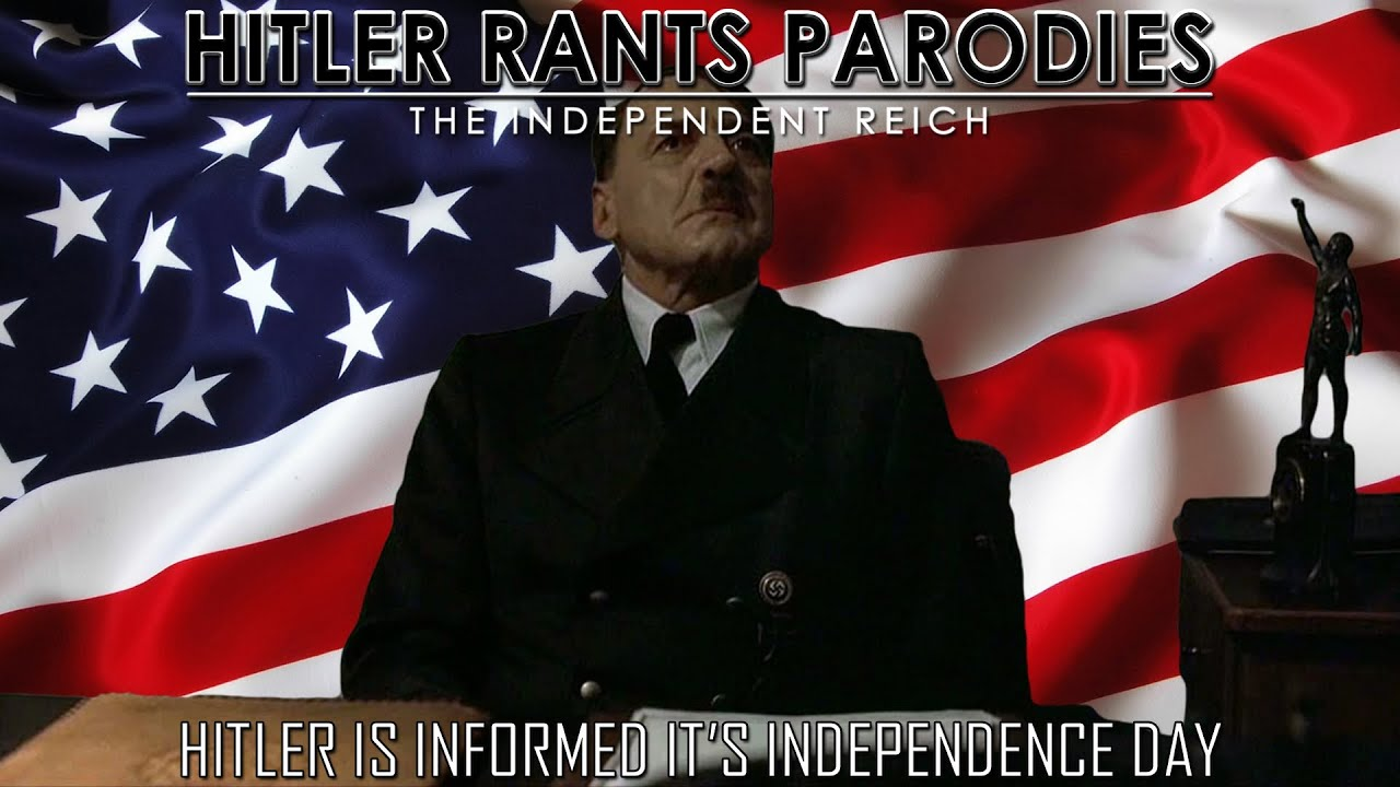 Hitler is informed it's Independence Day