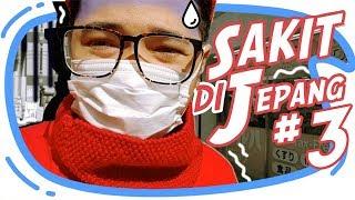 Sakit dan Sendirian Di Jepang . . . 😭 [ Japan Vlog #3 ]