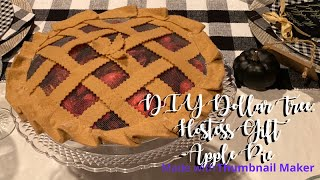 *Reupload* DIY Dollar Tree: Hostess Gift- Apple Pie