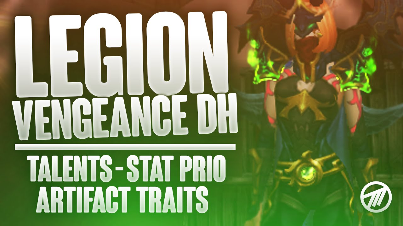 Legion Tanks Best Vengeance Demon Hunter Talents Artifact Traits