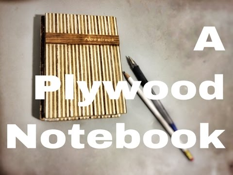 ZepLabs: Notebook Out Of Plywood