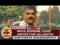 Exclusive | Invite Supreme Court Justice For Jallikattu - Karthikeya Sivasenapathy video