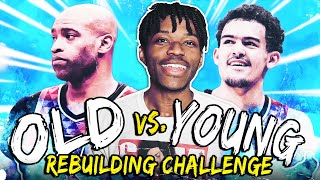 OLD VS YOUNG REBUILDING CHALLENGE IN NBA 2K20