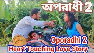 Oporadhi 2 New Heart Touching Love Story Video 2018||Feat Arman alif||The Faltu Director