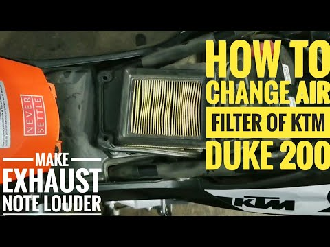 How To Change And Clean Air Filter Of KTM Duke 200 And Make Exhaust Note Louder