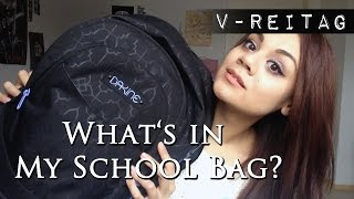 #25 V-REITAG | What's in my School Bag?!