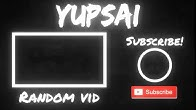 Yupsai - YouTube