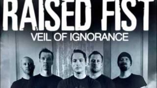 Raised Fist - I Have To Pretend