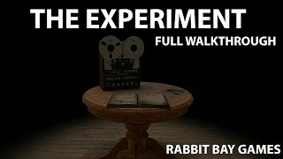 The Experiment - Full Walkthrough (Rabbit Bay Games)