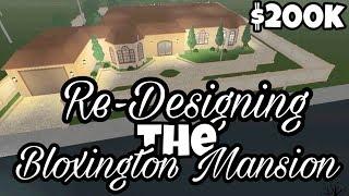 RE-DESIGNING IL BLOXINGTON MANSION IN BLOXBURG Bloxburg Roblox