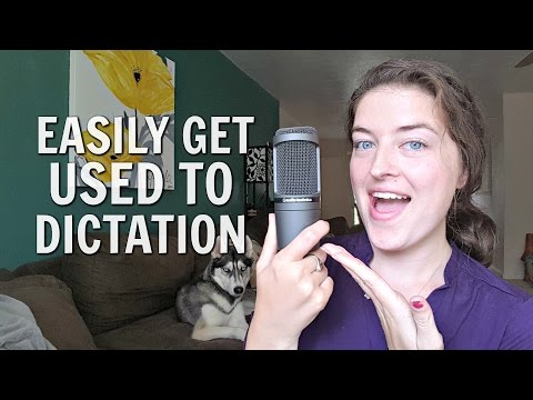 Transitioning Into Dictation - The Dreaded Learning Curve