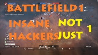 Battlefield 1 Spectator mode  3 HACKERS in a same game REVEALED