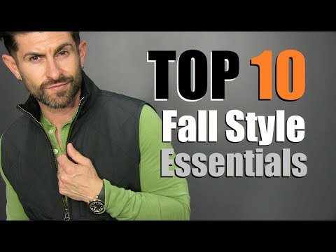 10 Fall Style Essentials EVERY Guy Needs (2018 Must Haves)