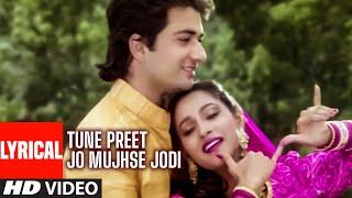 Tune Preet Jo Mujhse Jodi Lyrical Video Song | Meera Ka Mohan | Anuradha Paudwal, Suresh Wadekar