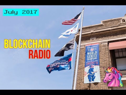 Blockchain Radio July 2017 News & Prices