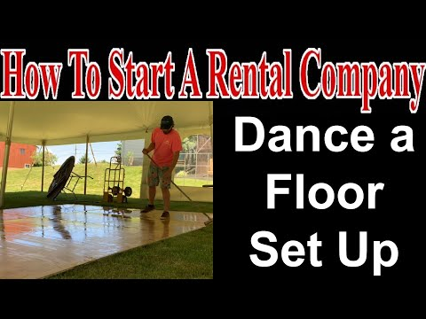 Dance Floor Set Up - Start A Party Rental Company