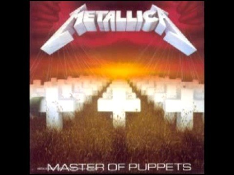 Master of Puppets - Metallica - 1986