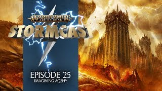 StormCast - Episode 25: Imagining Aqshy