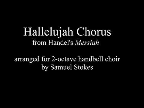 Hallelujah chorus from Handel's Messiah for 2-octave handbell choir