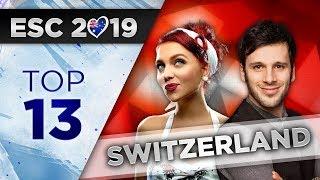 Top 13 - Switzerland ESC 2019 (RSI Preselection)