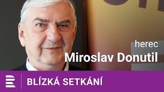 Miroslav Donutil: Neměl jsem herecké sny. Vždycky někdo přišel a řekl, něco pro tebe mám