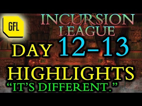 Path of Exile 3.3: Incursion League DAY # 12-13 Highlights