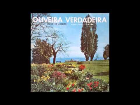 Trio Alexandre - OLIVEIRA VERDADEIRA