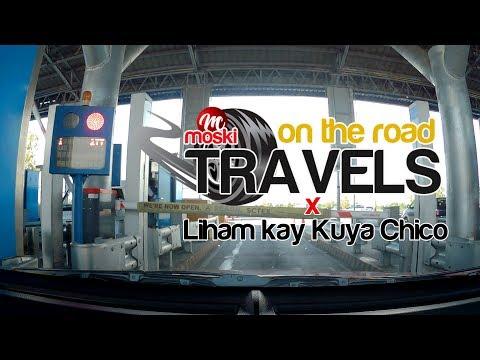 Liham kay Kuya Chico on the Road Part 1