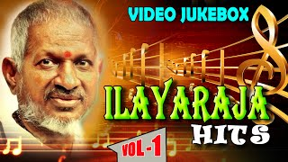Ilayaraja Tamil Songs Jukebox - Vol 1 - Nonstop Evergreen Tamil Hit Songs