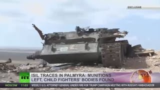 ISIS traces in Palmyra  Munitions left, child fighters' bodies found (EXCLUSIVE)