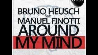 "Bruno Heusch feat Manuel Finotti ""Around my mind "" radio edit GR 002/13 (Official Video)"