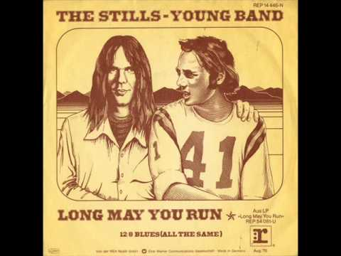 Long May You Run - Stills Young Band