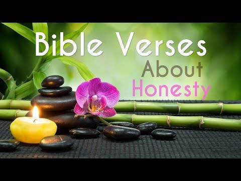 Bible Verses about Honesty - What Does the Bible Say about Honesty? Lyrics and Music