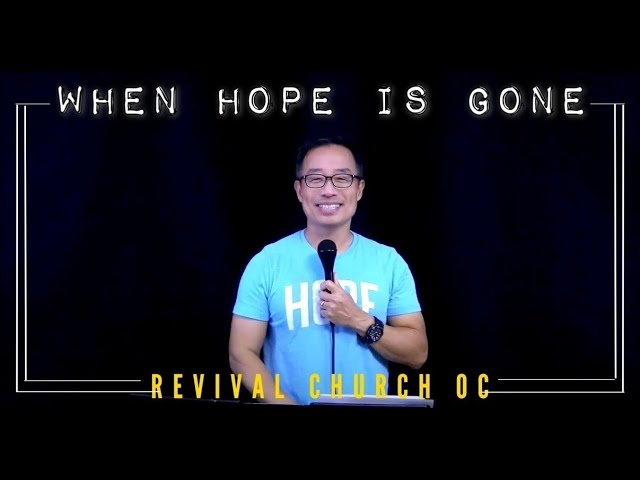 When Hope Is Gone | Revival Church OC | 10.25.20