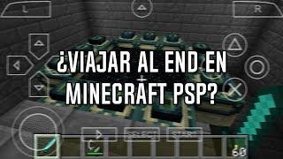 ¿Cómo llegar al END en Minecraft PSP Edition? | luigi2498