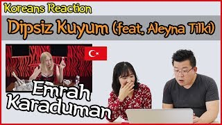Emrah Karaduman - Dipsiz Kuyum feat. Aleyna Tilki Reaction [Koreans Hoon & Cormie] / Hoontamin Video