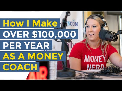 How To Make Over $100,000 As A Money Coach