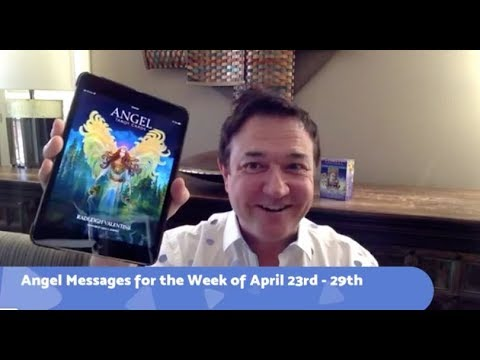 Angel Messages fr April 23rd - 29th, 2018