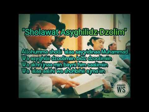 Quot Sholawat Asyghilidz Dzolim Betawiyyin Quot
